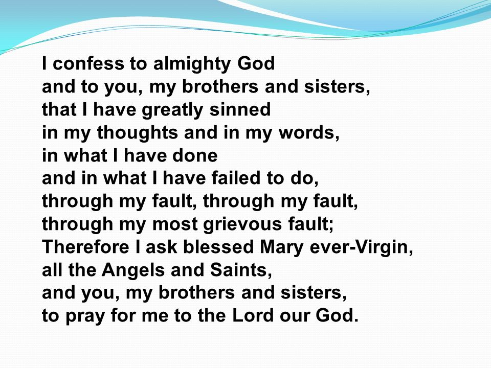 I confess to almighty God