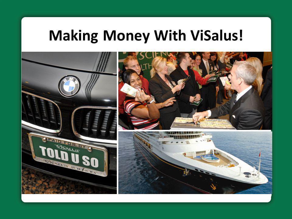 Making Money With ViSalus!