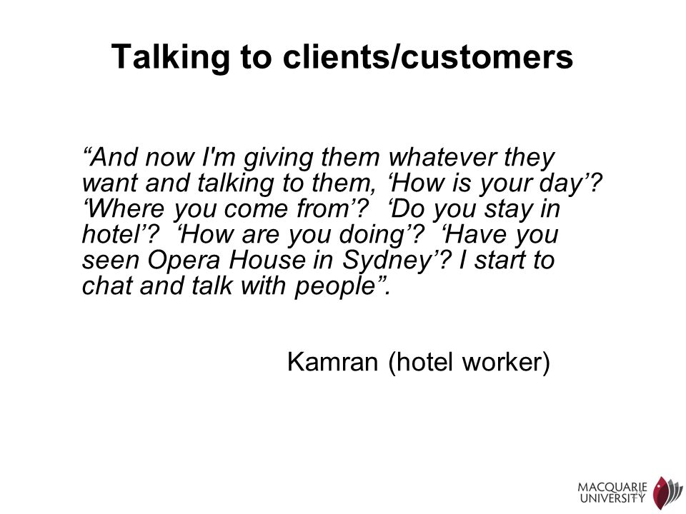 Talking to clients/customers