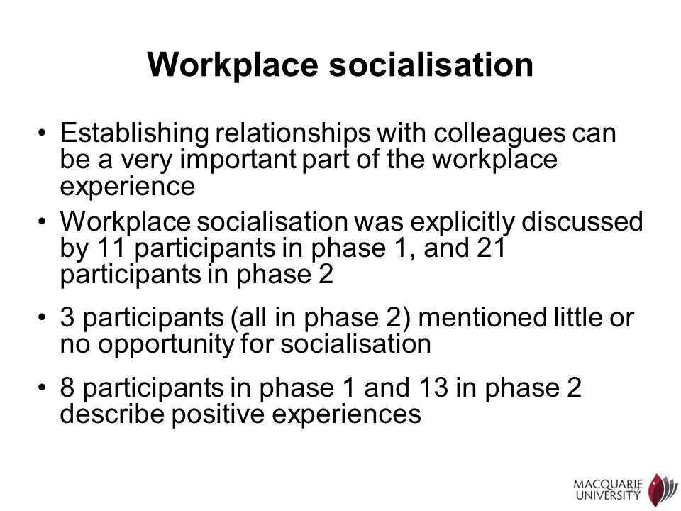 Workplace socialisation