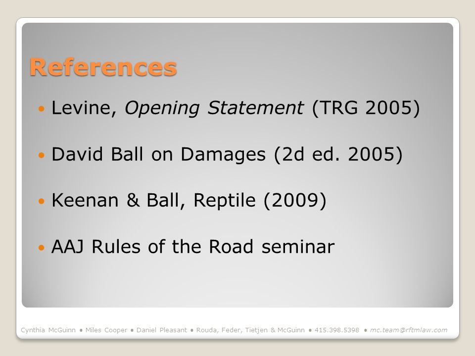 References Levine, Opening Statement (TRG 2005)