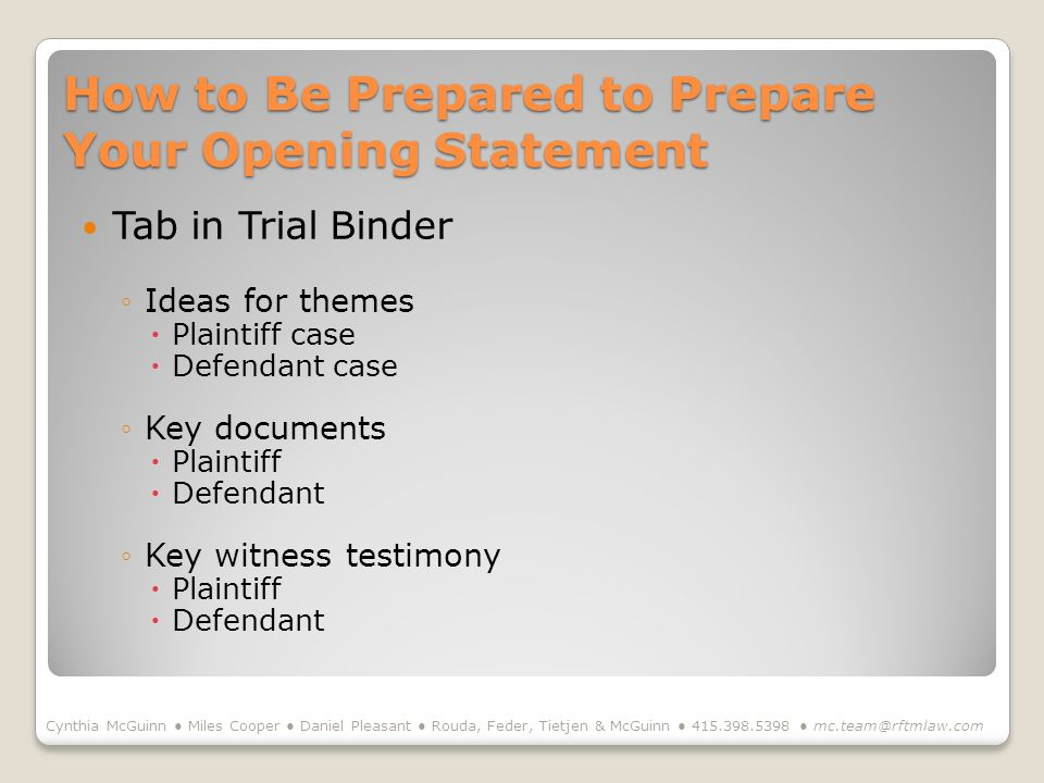 How to Be Prepared to Prepare Your Opening Statement