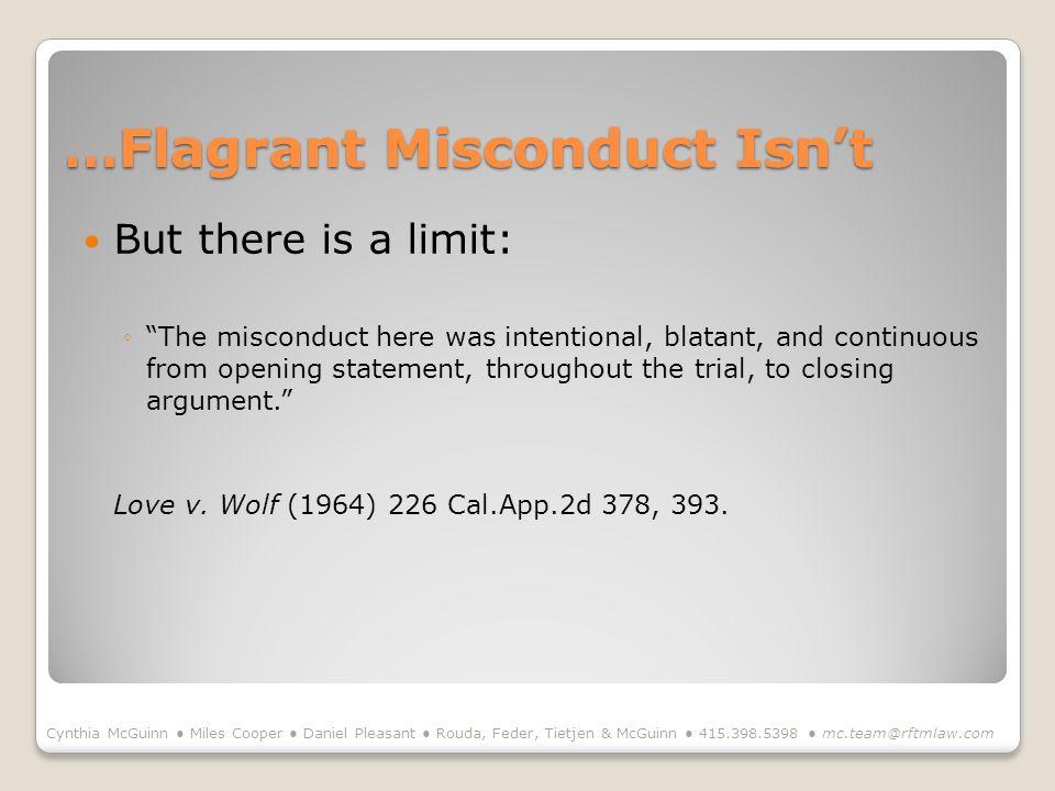 …Flagrant Misconduct Isn't