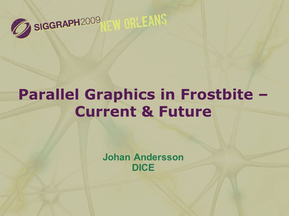 Parallel Graphics in Frostbite – Current & Future