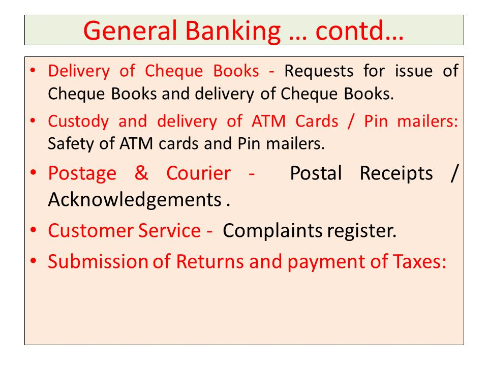 General Banking … contd…