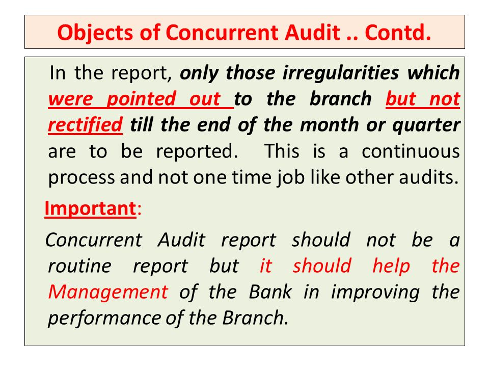 Objects of Concurrent Audit .. Contd.
