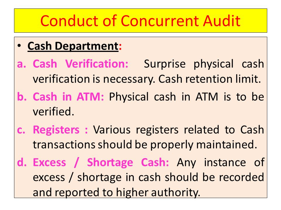 Conduct of Concurrent Audit