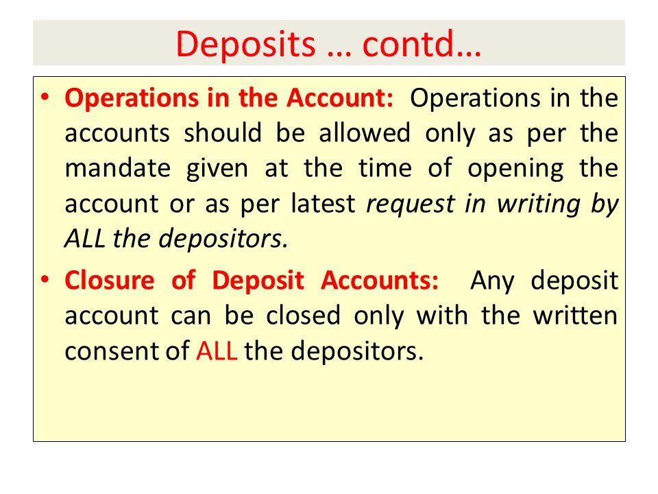 Deposits … contd…