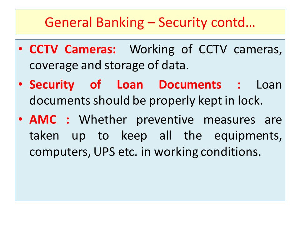 General Banking – Security contd…