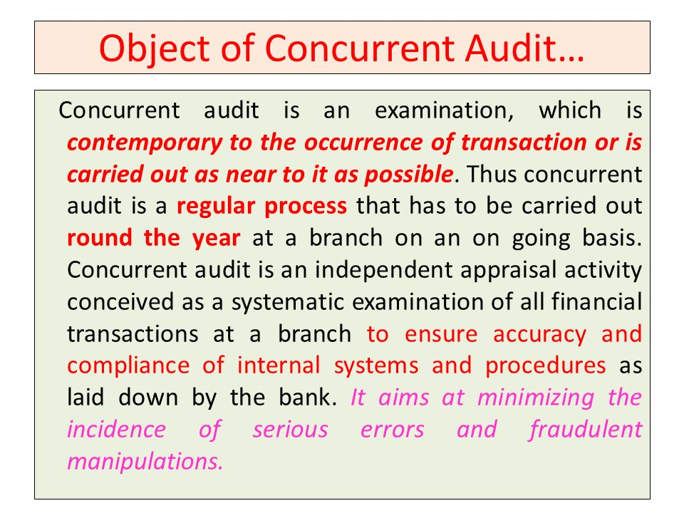 Object of Concurrent Audit…