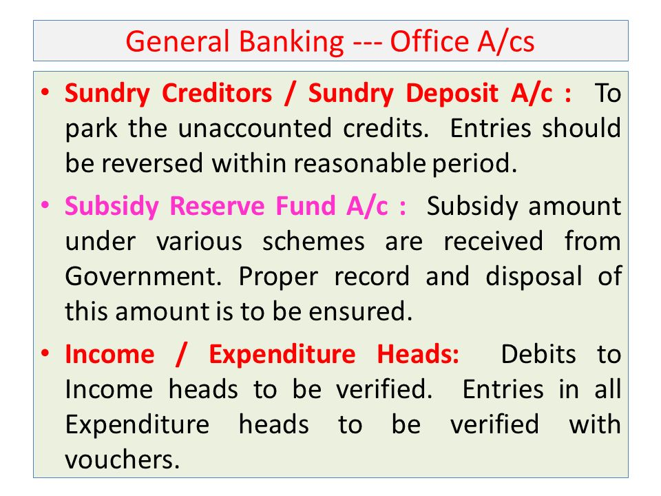 General Banking --- Office A/cs