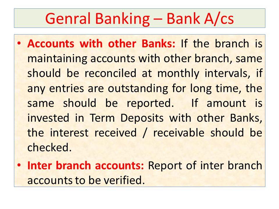 Genral Banking – Bank A/cs