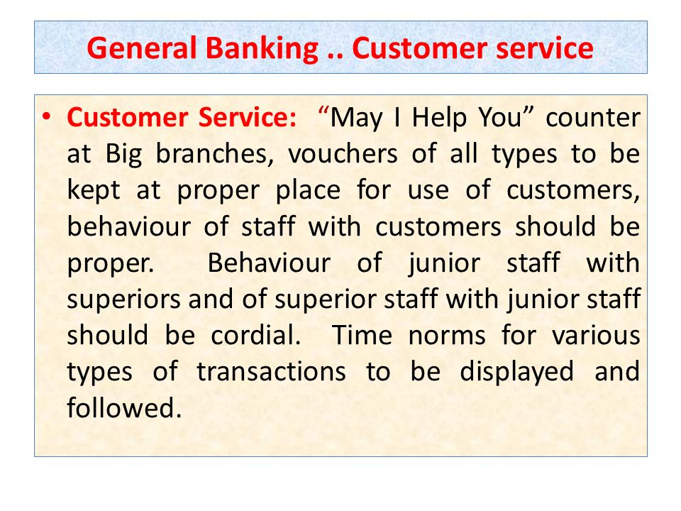 General Banking .. Customer service