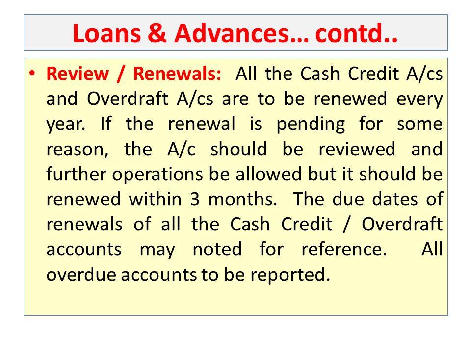 Loans & Advances… contd..