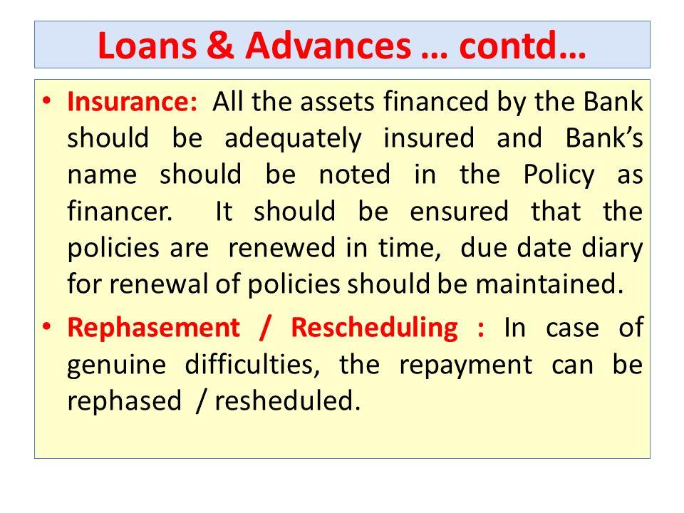 Loans & Advances … contd…