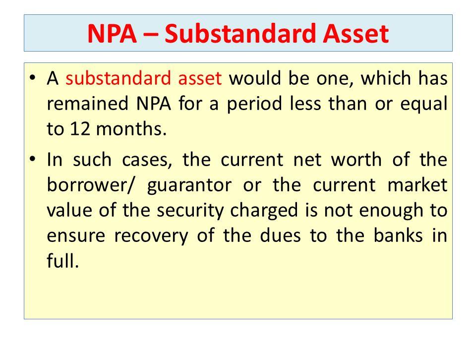 NPA – Substandard Asset
