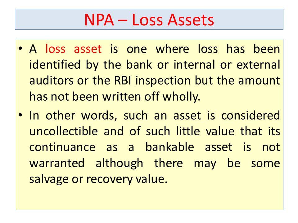 NPA – Loss Assets