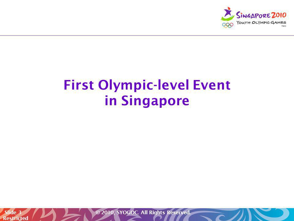 First Olympic-level Event in Singapore
