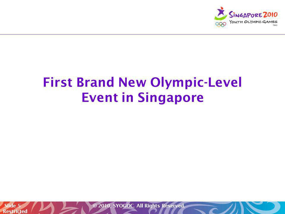 First Brand New Olympic-Level Event in Singapore