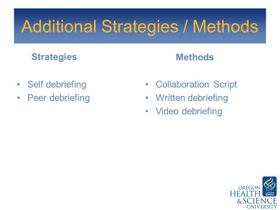 Additional Strategies / Methods