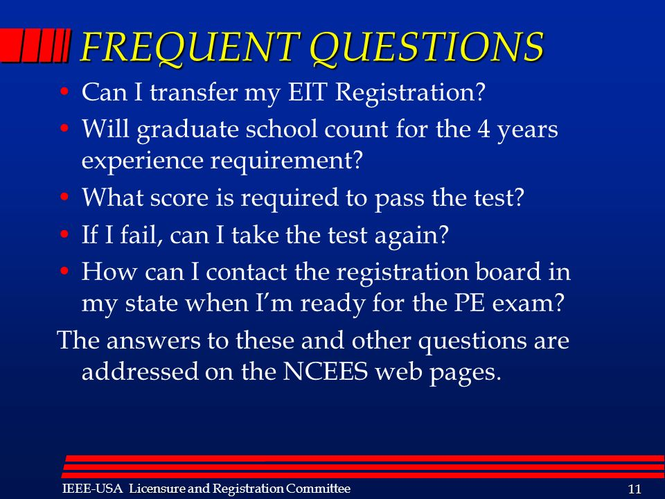FREQUENT QUESTIONS Can I transfer my EIT Registration