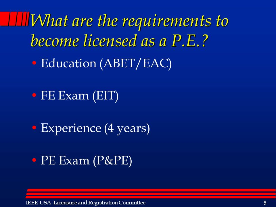 What are the requirements to become licensed as a P.E.