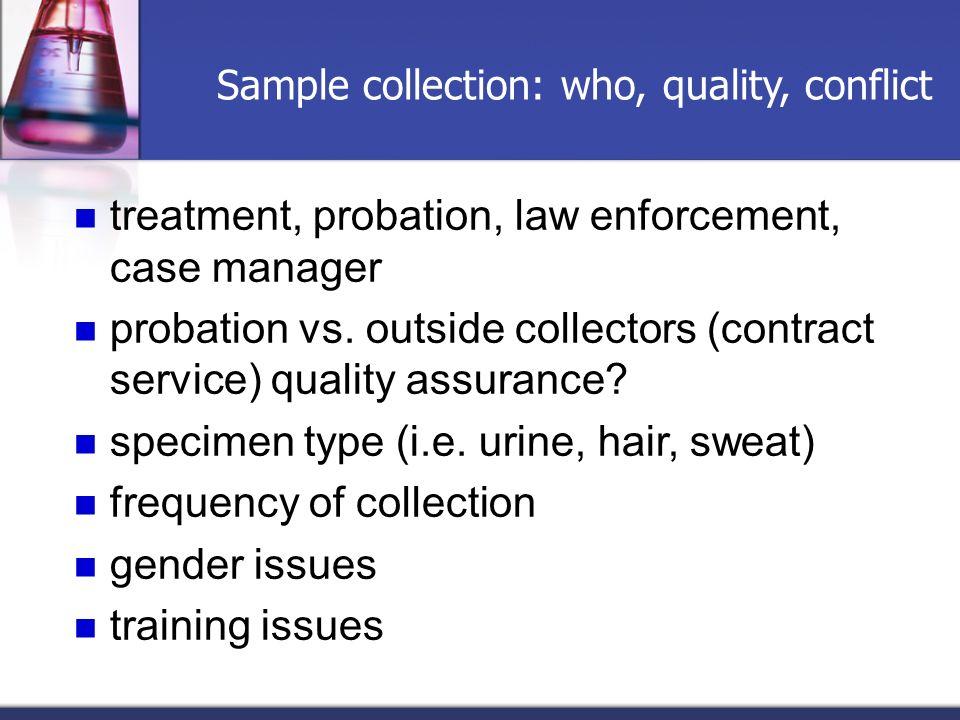 treatment, probation, law enforcement, case manager