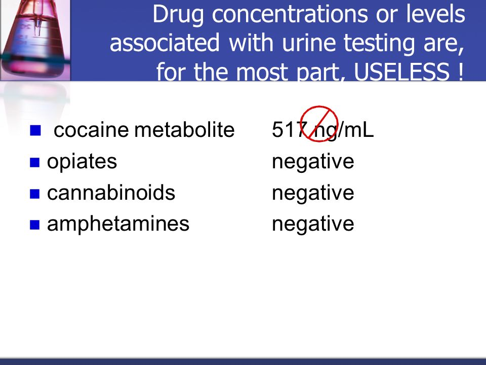 cocaine metabolite 517 ng/mL