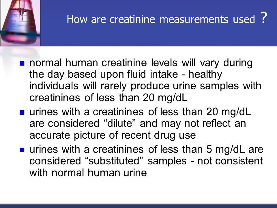 How are creatinine measurements used