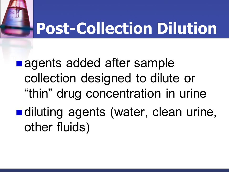 Post-Collection Dilution