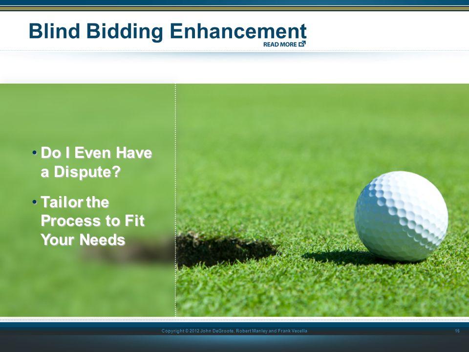 Blind Bidding Enhancement