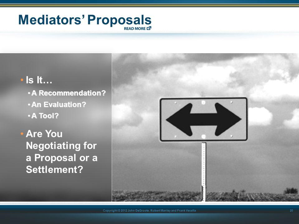Mediators' Proposals Is It…
