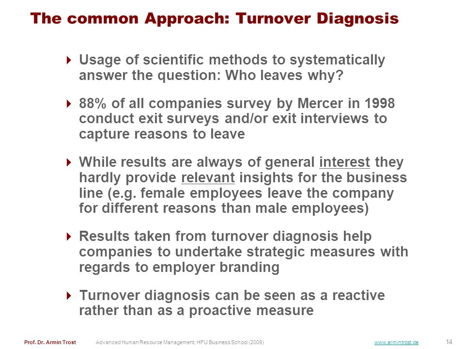 The common Approach: Turnover Diagnosis