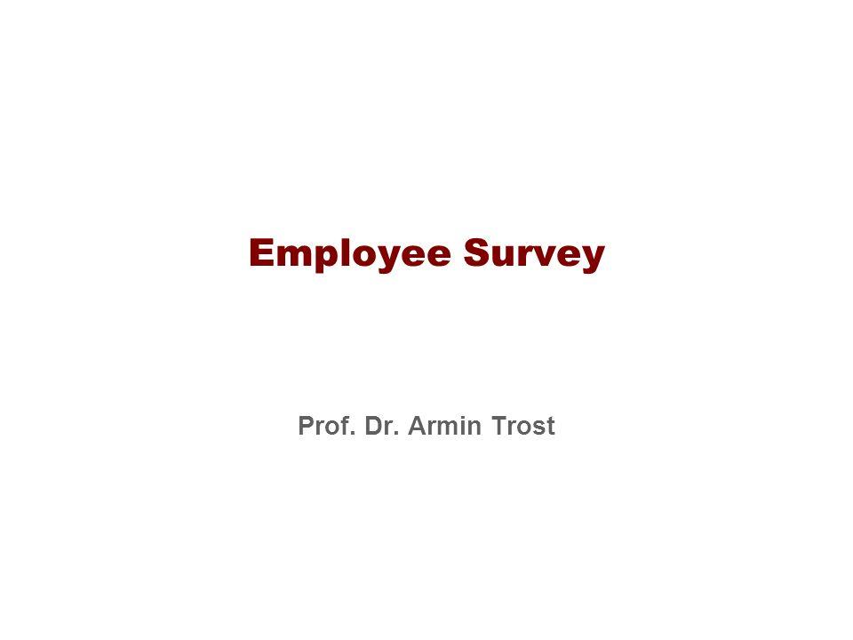 Employee Survey Prof. Dr. Armin Trost