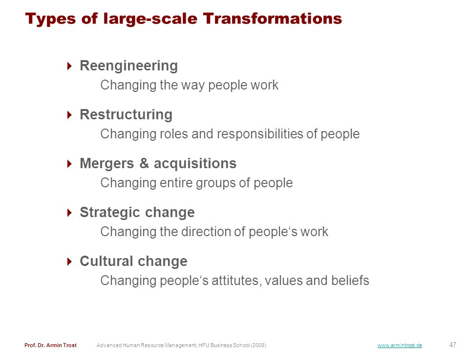 Types of large-scale Transformations