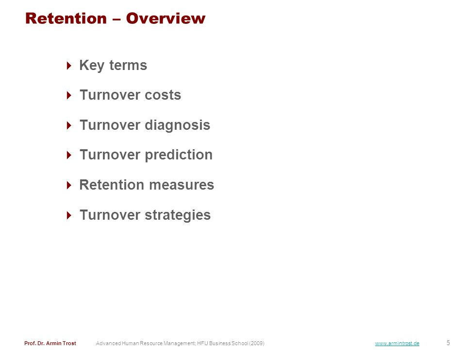 Retention – Overview Key terms Turnover costs Turnover diagnosis