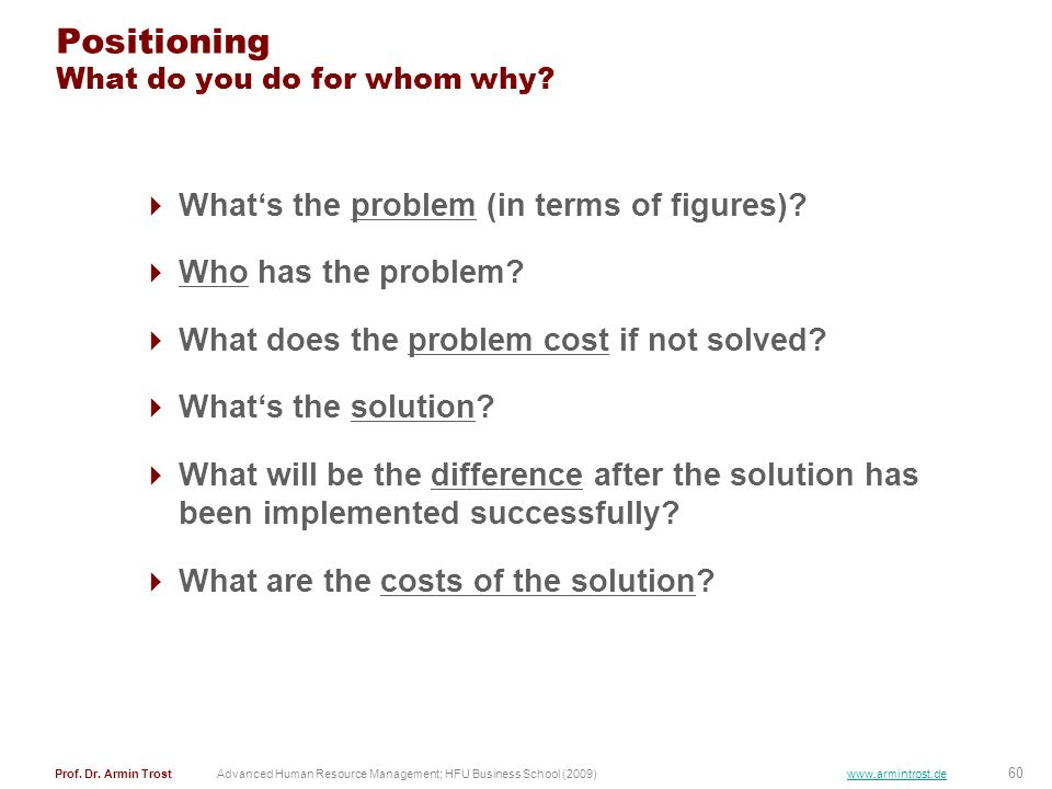 Positioning What do you do for whom why