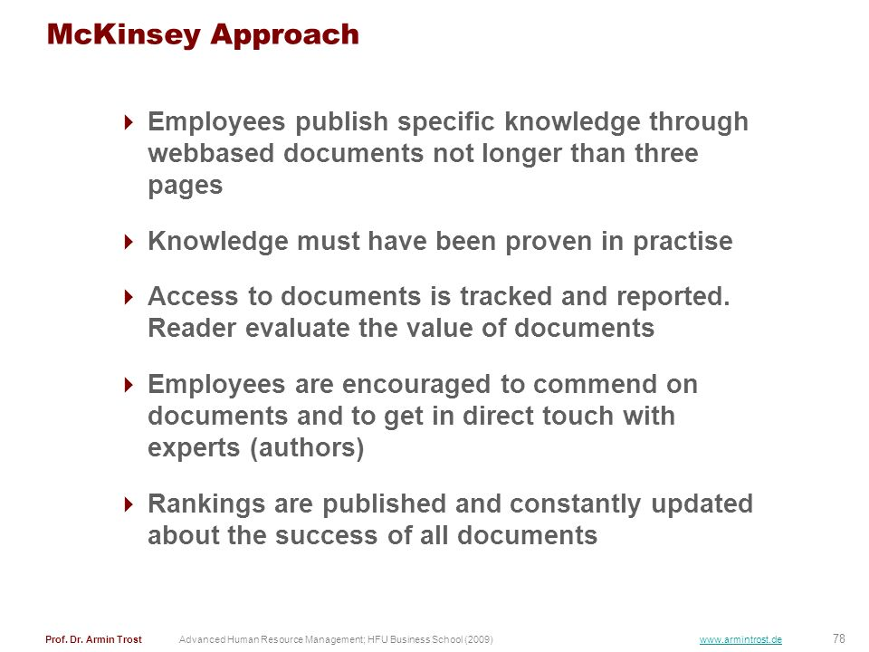 McKinsey Approach Employees publish specific knowledge through webbased documents not longer than three pages.