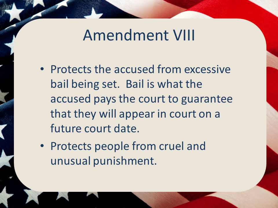 Amendment VIII