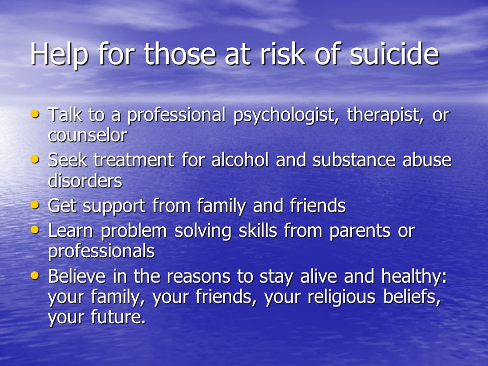 Help for those at risk of suicide
