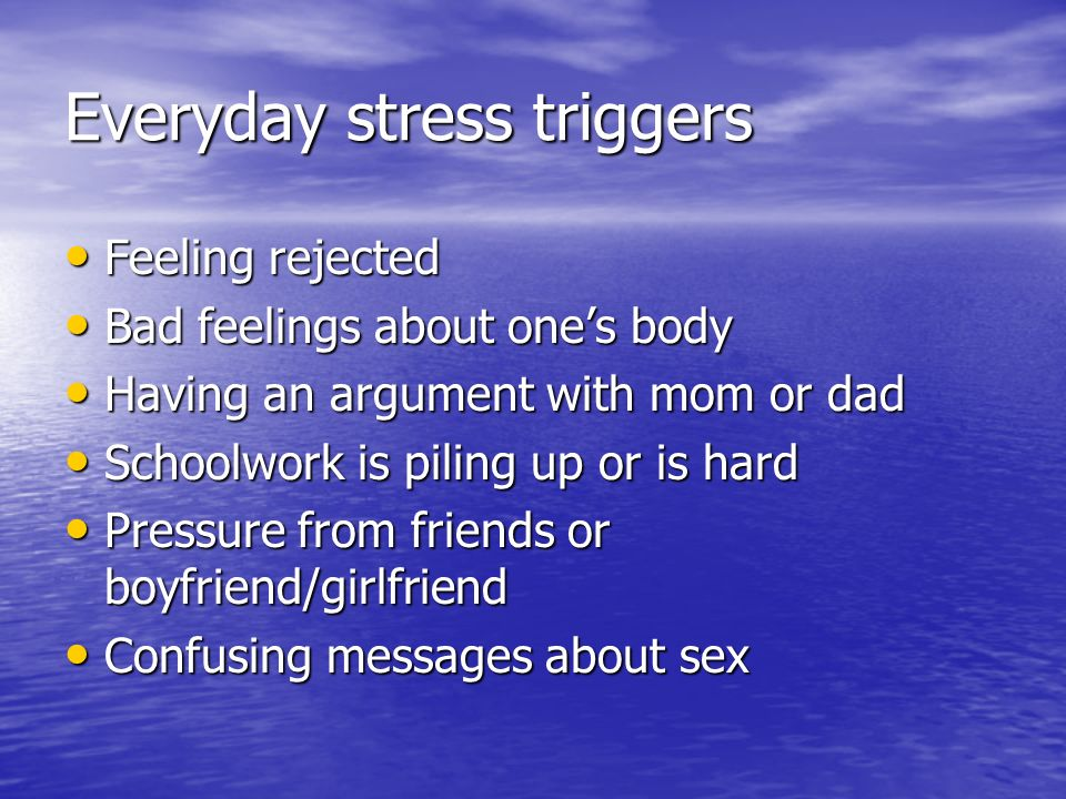 Everyday stress triggers