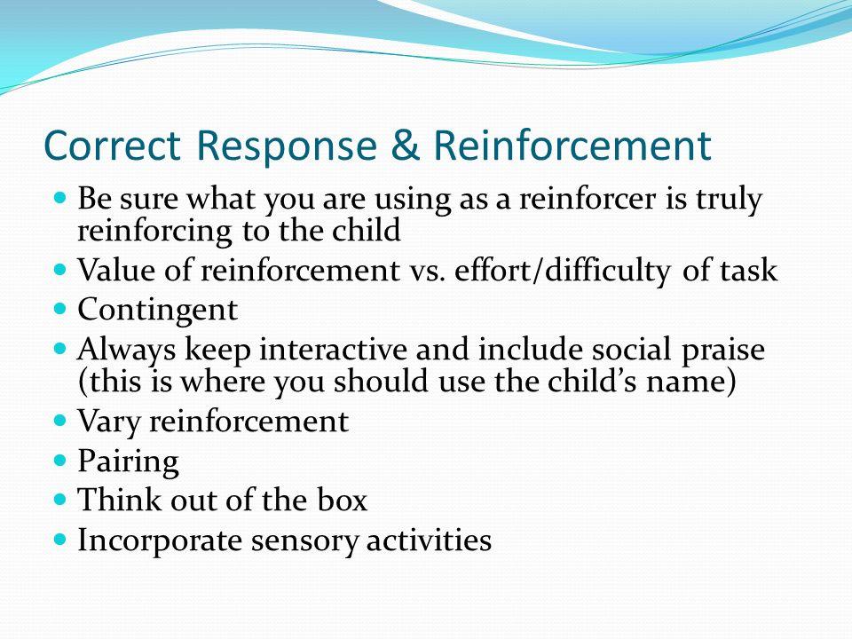 Correct Response & Reinforcement
