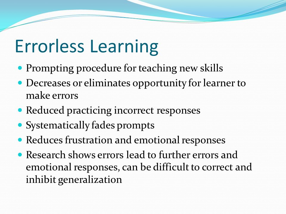 Errorless Learning Prompting procedure for teaching new skills