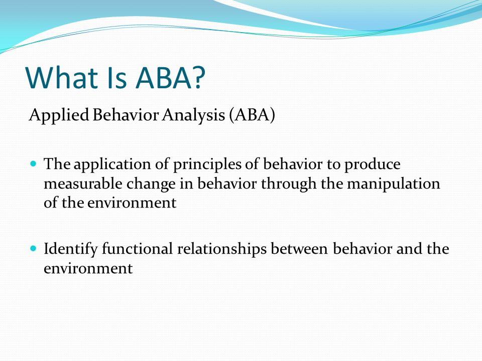 What Is ABA Applied Behavior Analysis (ABA)