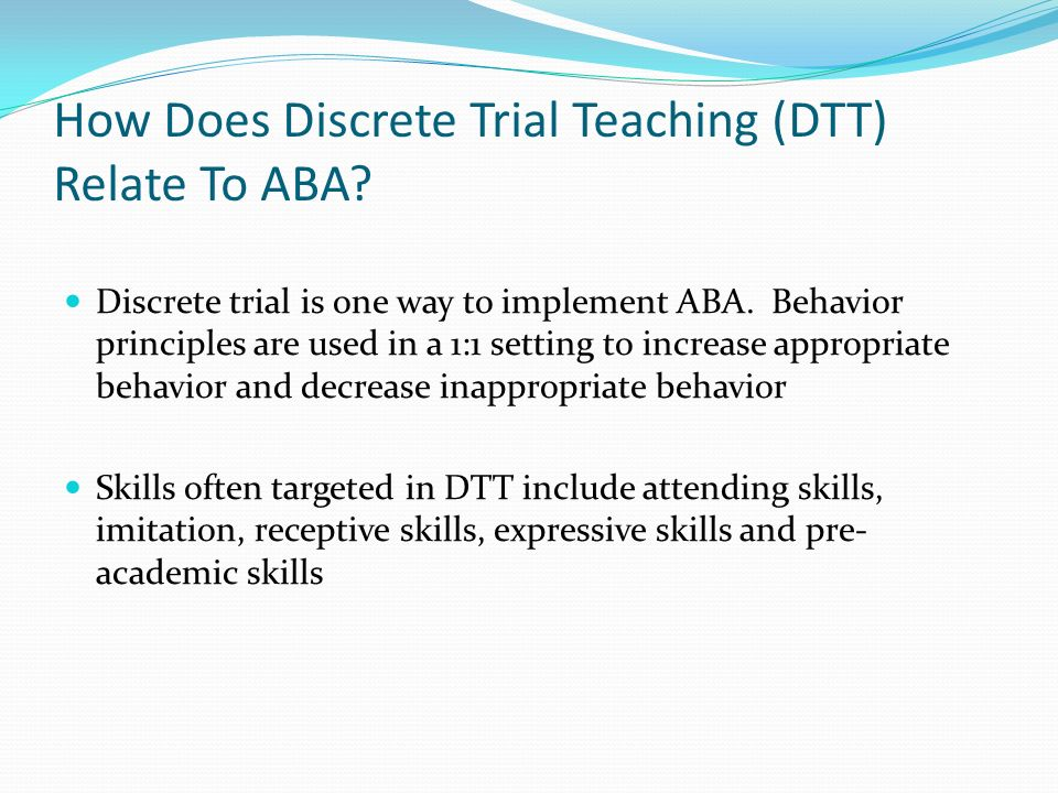 How Does Discrete Trial Teaching (DTT) Relate To ABA
