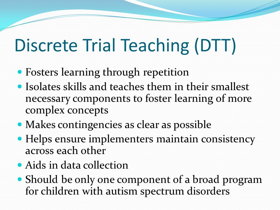 Discrete Trial Teaching (DTT)
