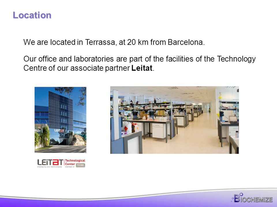 Location We are located in Terrassa, at 20 km from Barcelona.