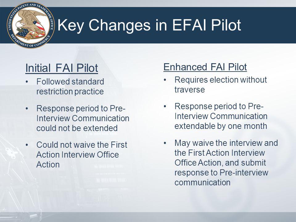 Key Changes in EFAI Pilot