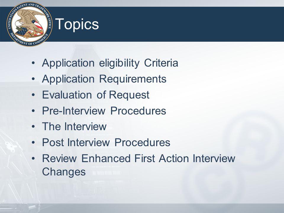 Topics Application eligibility Criteria Application Requirements