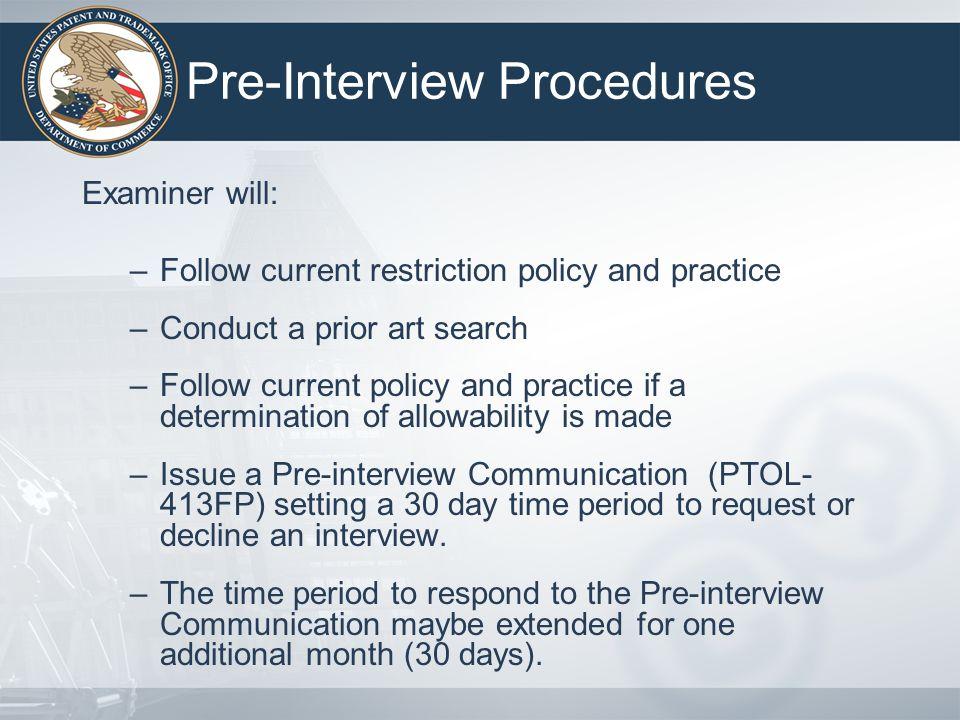 Pre-Interview Procedures